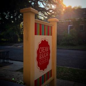 Cream & Sugar - the best little neighborhood cafe ever!